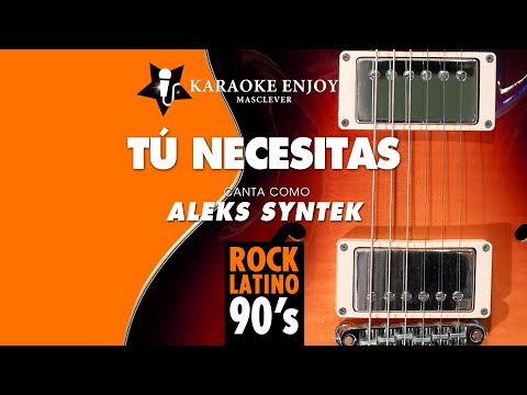 Tu necesitas - Aleks Syntek (Versión cover Karaoke con letra pintada)