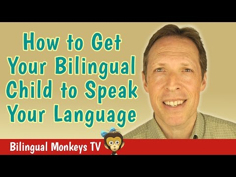 How to Get Your Bilingual Child to Speak Your Language