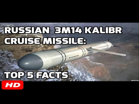 RUSSIAN  3M14 KALIBR CRUISE MISSILE: TOP 5 FACTS