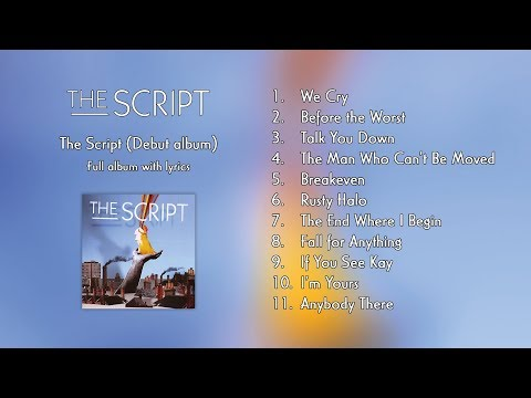 The Script - The Script | Full Album With Lyrics