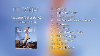 The Script The Script Full Album With Lyrics