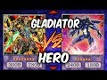 GLADIATOR-BEASTS vs HEROES (Yu-gi-Oh Competitive Deck Duel)