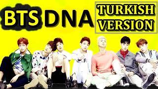 BTS  Dna Türkçe Versiyon