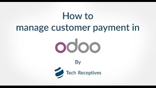 How to Manage Customer Payment in Odoo