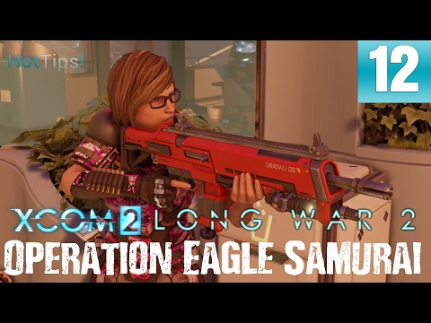 Long War 2 - Let's Play XCOM 2 - Part 12 - Eagle Samurai - Rescue Contacts
