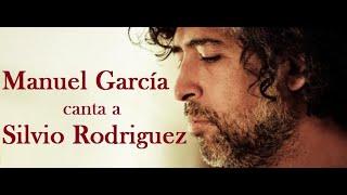 Manuel García canta a Silvio Rodríguez