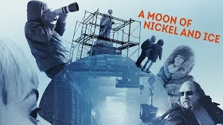 A Moon Of Nickel And Ice - Trailer thumbnail