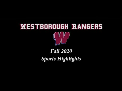 Highlights Video - Westborough High School Fall Sports 2020