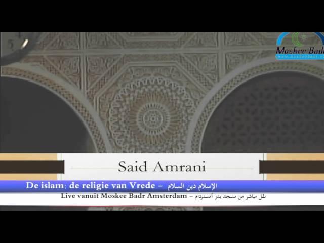 Said Amrani - De islam, de religie van Vrede