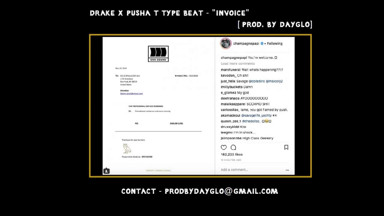 Drake X Pusha T Type Beat Invoice Prod By DAYGLO YouTube - Drake invoice