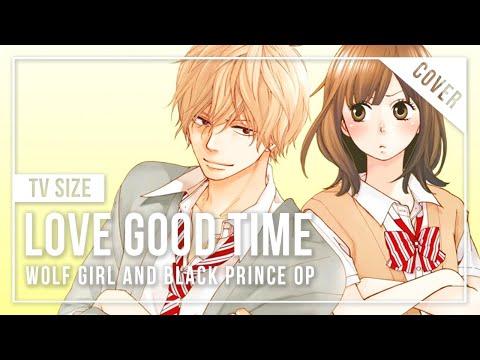 【Takara】 LOVE GOOD TIME (TV Size ver.) 【Vocal Cover】「Ookami Shoujo to Kuro Ouji OP」