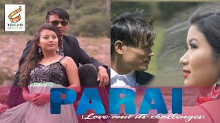 PARAI  OFFICIAL MOVIE TRAILER  By TOKJIR CINE PRODUCTION® #Karbi #Movie #Parai #2019