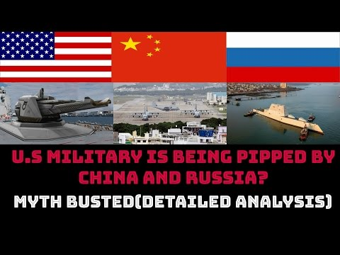 U.S MILITARY IS BEING PIPPED BY CHINA AND RUSSIA? MYTH BUSTED