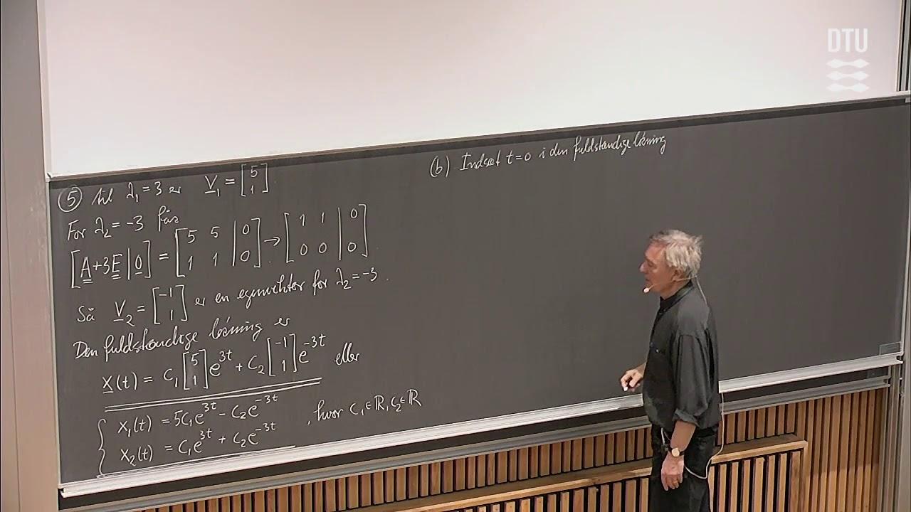 Lek. 7 | Systemer af Linere Differentialligninger (Part 2/2)
