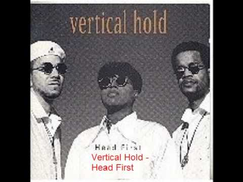 Vertical Hold - Head First