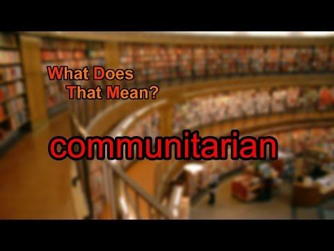 What does communitarian mean?
