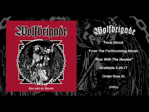 Wolf Brigade - Feral Blood