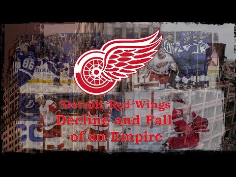 The Detroit Red Wings: Decline and Fall of an Empire