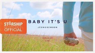 [Teaser] 정세운 - BABY IT