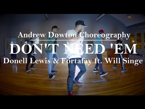 """""""Don't Need 'em"""" - Donell Lewis & Fortafy ft. Will Singe 