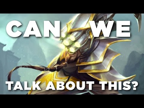 Can We Talk About This? Master Yi