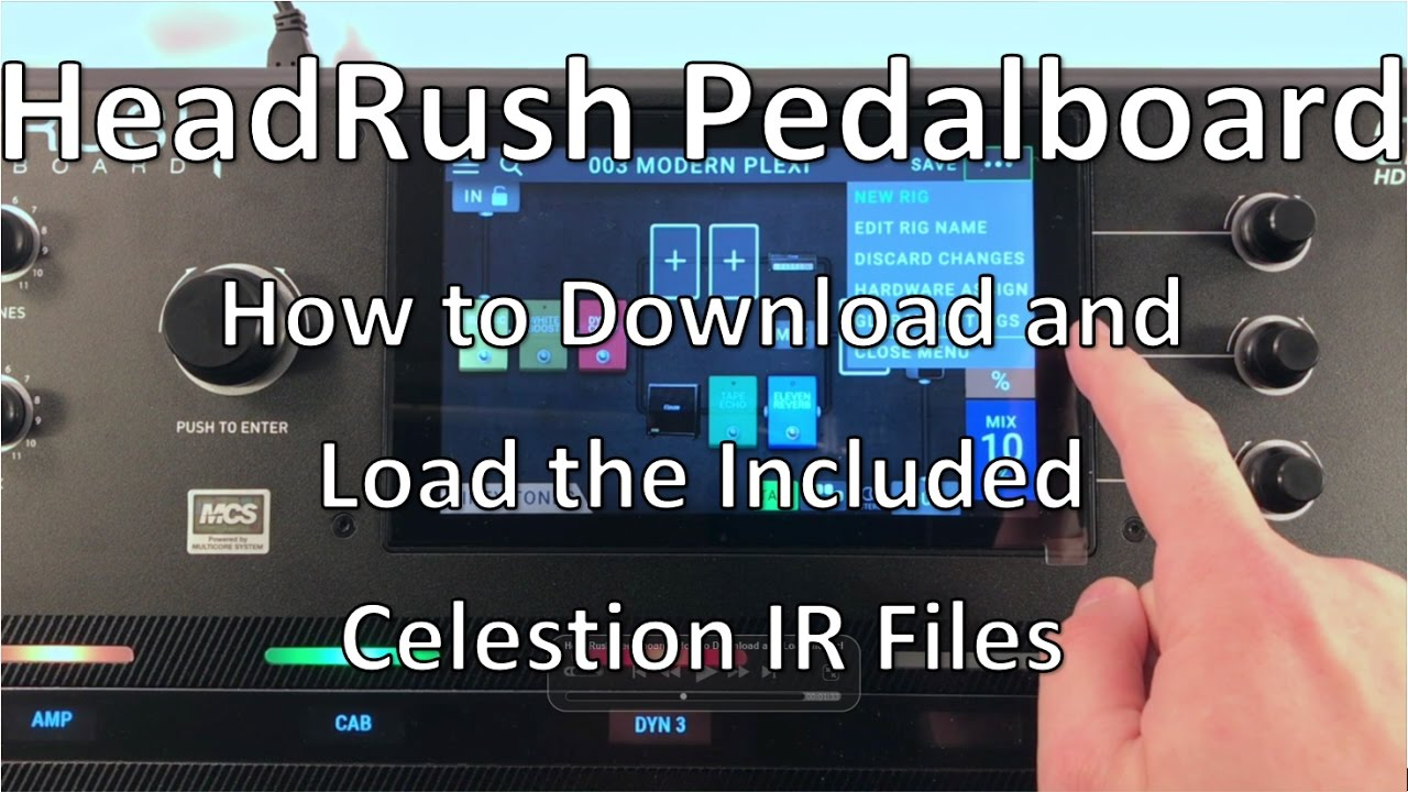Special Celestion IR Mixes for New Headrush Pedalboard