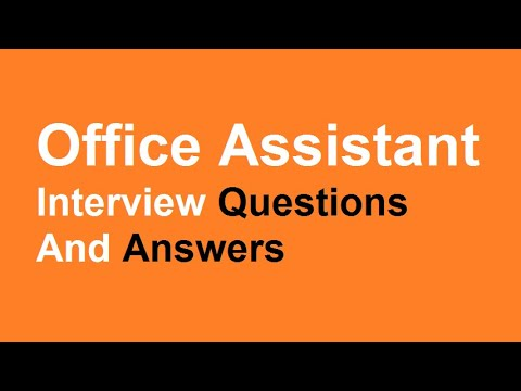 office assistant interview questions and answers youtube - Office Assistant Interview Questions And Answers