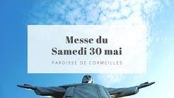 Messe du sam. 30 mai 2020 - Paroisse de Cormeilles