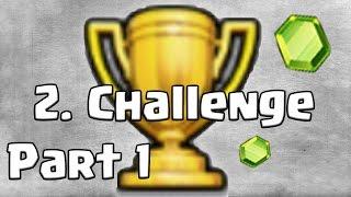 2. Pokal Challenge Teil 1 [Clash of Clans ] DEUTSCH