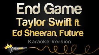 Taylor Swift ft. Ed Sheeran, Future End Game (Karaoke Version)