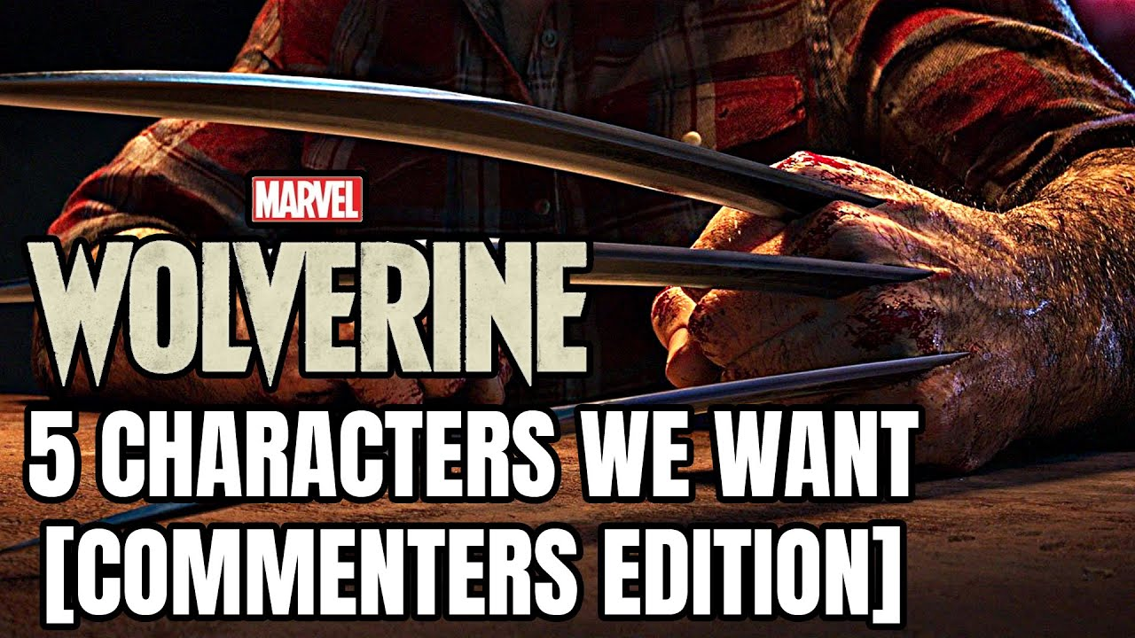 Marvel's Wolverine – 5 More Villains We Would Like To See [Commenters Edition]