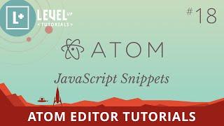 Atom Editor Tutorials #18 - JavaScript Snippets
