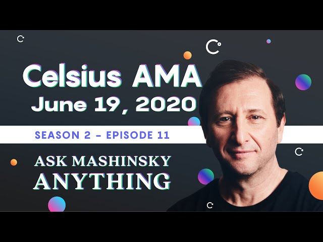 Ask Mashinsky Anything - Friday, June 19, 2020