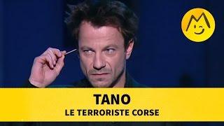 Tano : le terroriste corse