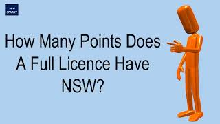 How Many Points Does A Full Licence Have NSW?