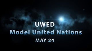UWED MUN | 2013 | Trailer to Conference