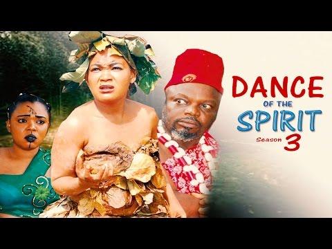 Dance Of The Spirit Season 3 - Latest Nigerian Nollywood Movie