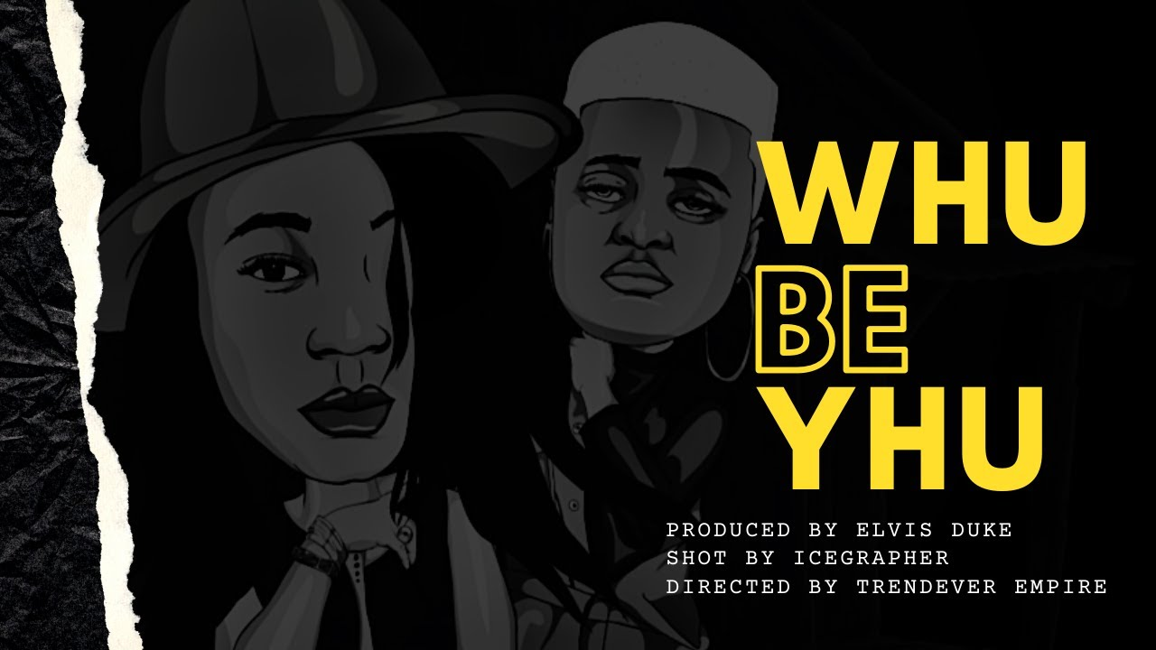 Download WHU BE YHU (official video)