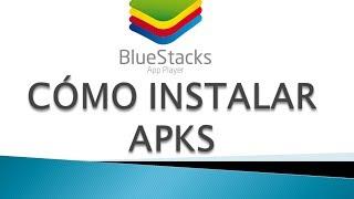 ANDROID EN TU PC - Cómo instalar APK en BlueStacks