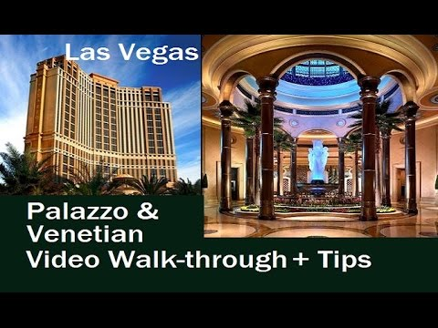 Palazzo & Venetian Vegas Walkthrough + Tips about Location