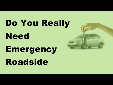 2017 Automobile Insurance Tips | Do You Really Need Emergency Roadside Assistance