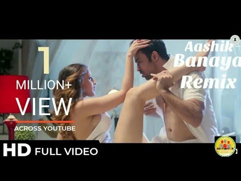 Hate Story 4 Songs   Aashiq Banaya Aapne full hd Remix...