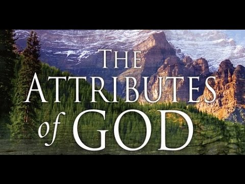 25 Attributes of God  Part 2