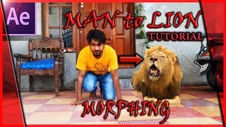 How to create Man to Lion MORPHING effect  AFTER EFFECTS TUTORIAL