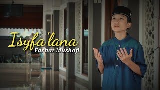 NEW!! ISYFA'LANA - farhat Mushofi ( Music Cover )