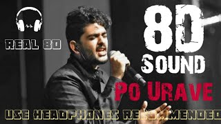 Cover images Po Urave | 8D Bass Booted | Kaatrin Mozhi | Sid Sriram | Tamil 8D Music Official