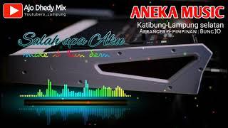 Download lagu Orgen lampung _salah apa aku ,make it bun dem new ANEKA MUSIC BERSAMA arranger Jo