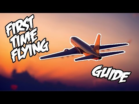 First Time Flyers Guide