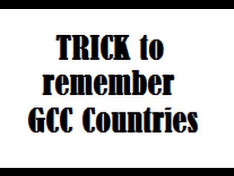 TRICK to remember Gulf Corporation Council Countries