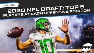 2020 NFL Draft: Top Five Offensive Players at each Position | PFF